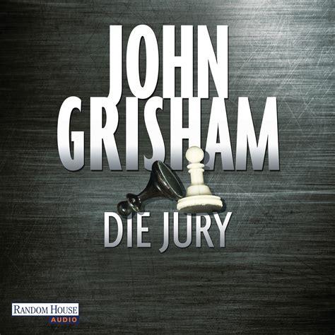 grisham die jury random house audio h 246 rbuch