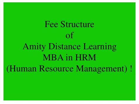 Amity Fee Structure Mba by Amity Distance Learning Mba In Hrm Human Resource