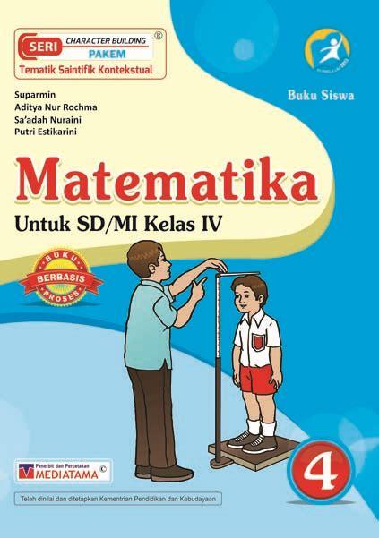 Aktif Belajar Ips Untuk Kelas Iv 4 Sd Dan Mi matematika sd mi kelas iv mediatama