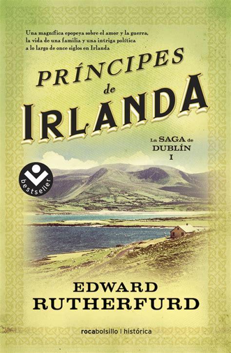 pr 237 ncipes de irlanda edward rutherfurd roca libros