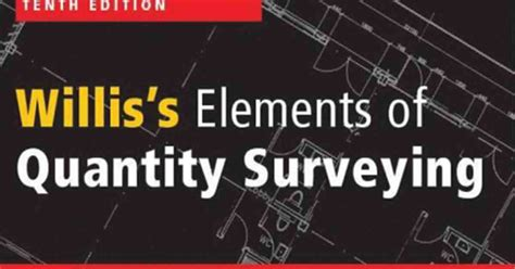 new aspects of quantity surveying practice books quantity surveying willis s elements of quantity