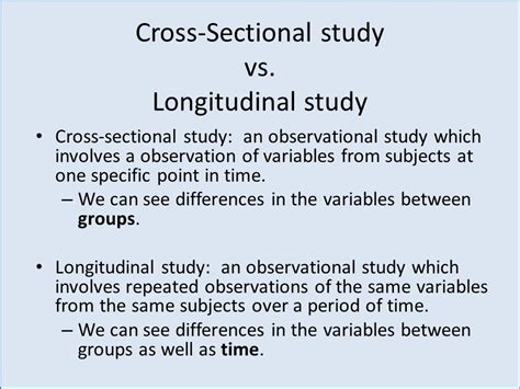 difference between longitudinal and cross sectional research dent 514 research methods ppt video online download