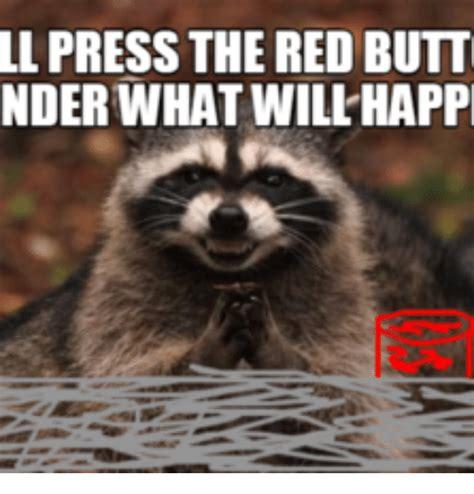 Button Meme - 25 best memes about red button meme red button memes