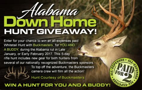 Buckmaster Sweepstakes - buckmasters alabama down home hunt win an all expe giveawayus com