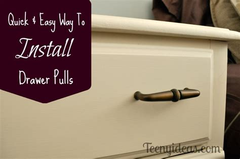 Install Drawer Pulls by How To Install Drawer Pulls The And Easy Way Teeny