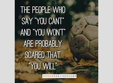 Best 25+ Soccer quotes ideas on Pinterest Inspirational Soccer Quotes