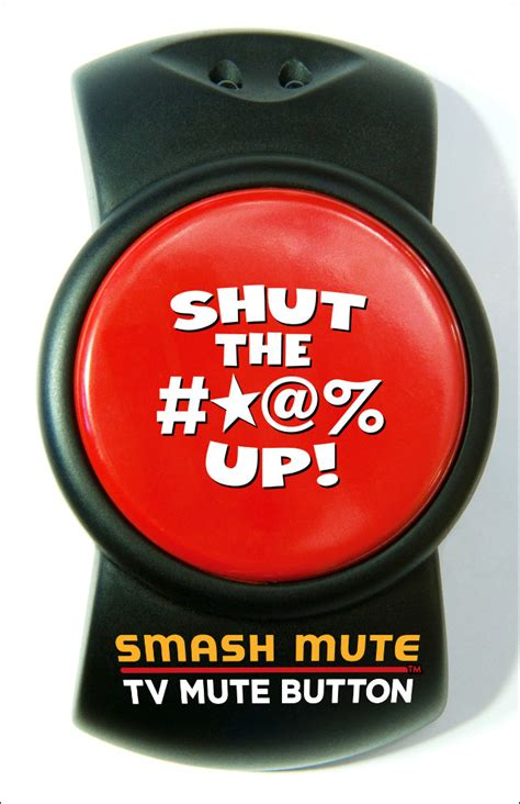 Hels Mute smash mute a novelty mute button for your tv
