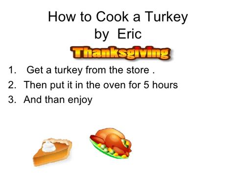 How To Make A Thanksgiving Turkey Out Of Construction Paper - how to cook a turkey 2 b