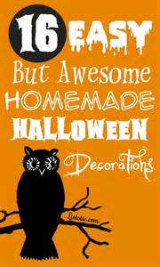 Easy To Make Halloween Decorations For Kids 16 Easy But Awesome Homemade Halloween Decorations With