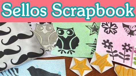 tutorial scrapbook indonesia crea tus sellos tutorial scrapbook homemade sts diy