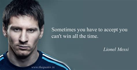 lionel messi retairment quotes inspiring lines quotes the 50 greatest sports psychology quotes of all time