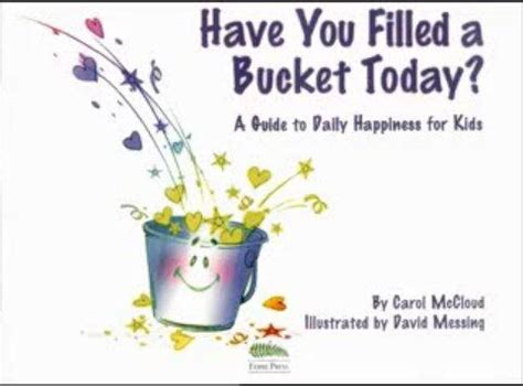 have you filled a have you filled a bucket today just books read aloud