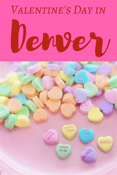 valentines day in denver 2017 ideas to spoil your sweetie