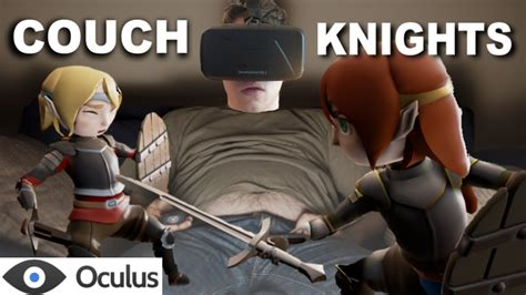 couch knights couch knights on the oculus dk2 youtube