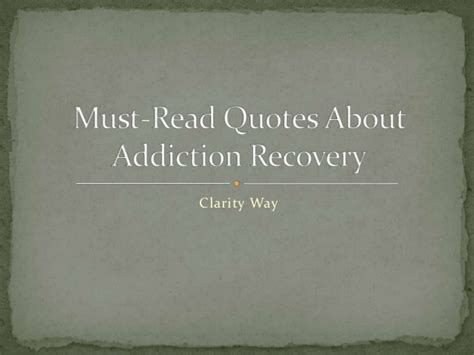 quotes about addiction 605 quotes quotes on addiction recovery
