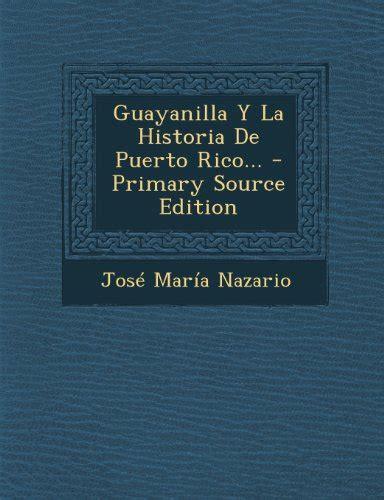 Guayanilla Y La Historia De Puerto Rico Spanish