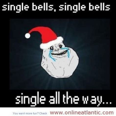 Christmas Memes Funny - hilarious stay single quotes quotesgram
