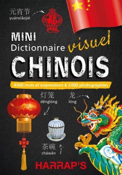 Harrap S Mini Dictionnaire Visuel Chinois Editions Larousse