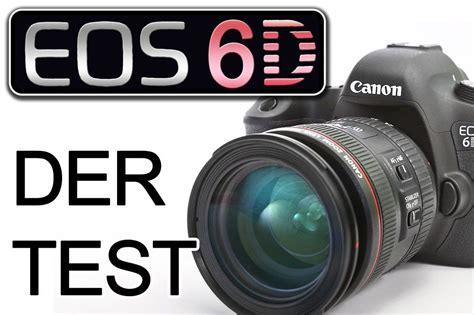 canon 6d test eos 6d der test traumflieger de