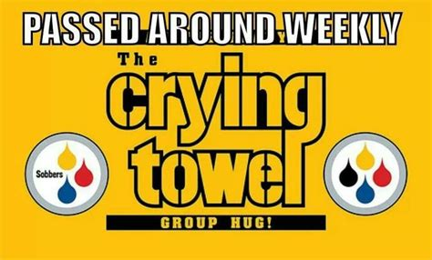 Steelers Suck Meme - steelers now you got the crying towel my sports love