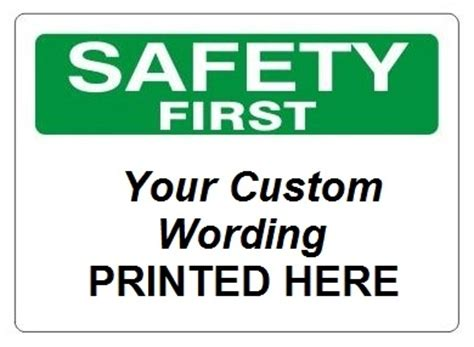 custom safety first signs