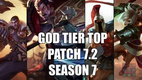 best top laners best top laners god tier patch 7 2 season 7 league of