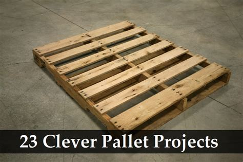 Pallet Ideas by 23 Clever Pallet Projects