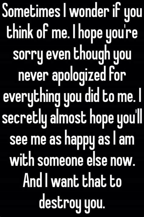 You Ll Be Sorry When You See Me sometimes i if you think of me i you re sorry