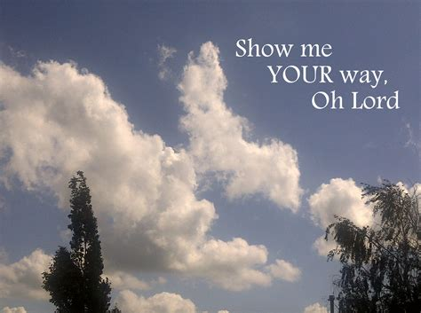 show me show me the way quotes quotesgram
