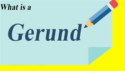 What Is In by What Is Gerund In Gerund Definition Uses Exles