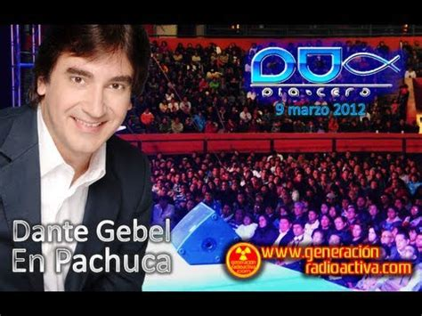 ministracion dante gebel aleluya youtube dante gebel en pachuca 2012 youtube