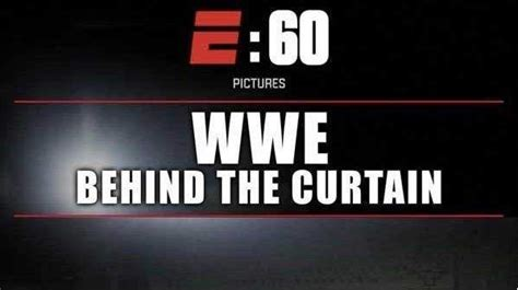 wwe behind the curtain wwe behind the curtain 5 fast facts you need to know