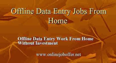 Online Data Entry Work From Home Without Registration Fee - working offline data entry jobs without investment registration fees part time