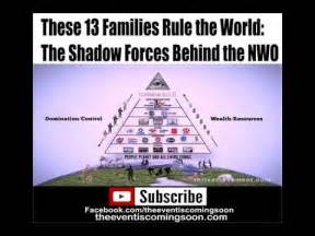 illuminati 13 families these 13 families rule the world the shadow forces