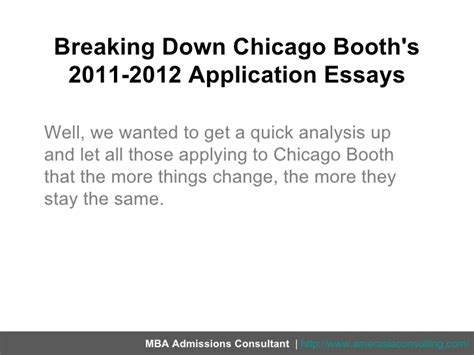 Booth Executive Mba Acceptance Rate by Breaking Chicago Booth S 2011 2012 Application Essays