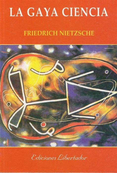 la gaya ciencia 1542387647 la gaya ciencia de friedrich nietzsche en pdf obra de dominio p 250 blico descarga gratuita