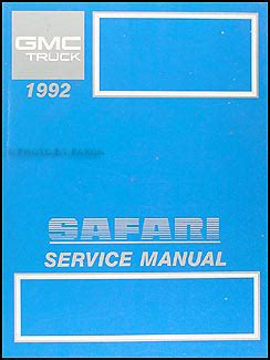 service manual best car repair manuals 1992 gmc 2500 club coupe parking system manual for a 1992 gmc safari van repair shop manual original