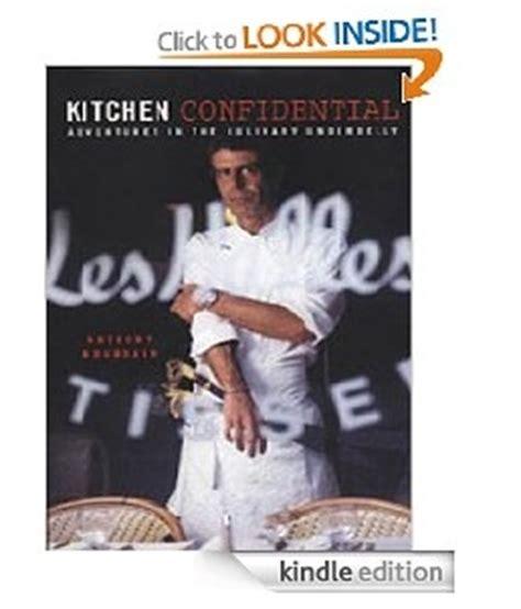 Kitchen Confidential Kitchen Confidential By Anthony Bourdain 1 99 10 12 Only