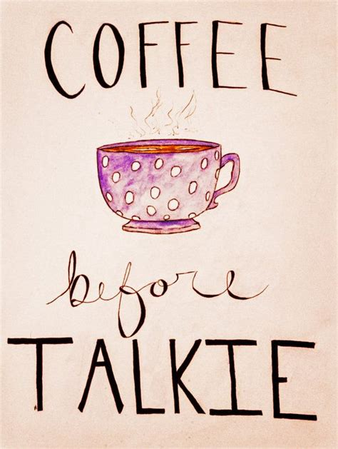 Kaos Coffee Before Talkie coffee before talkie for in my home