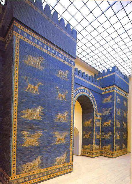 le porte di babilonia la porta di babilonia dedicata alla dea ishtar al