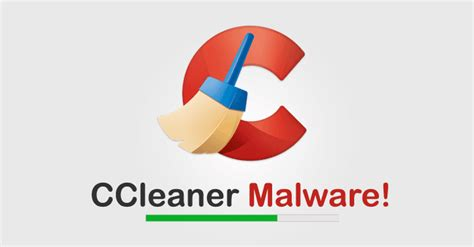 Ccleaner Malware | warning ccleaner hacked to distribute malware over 2 3