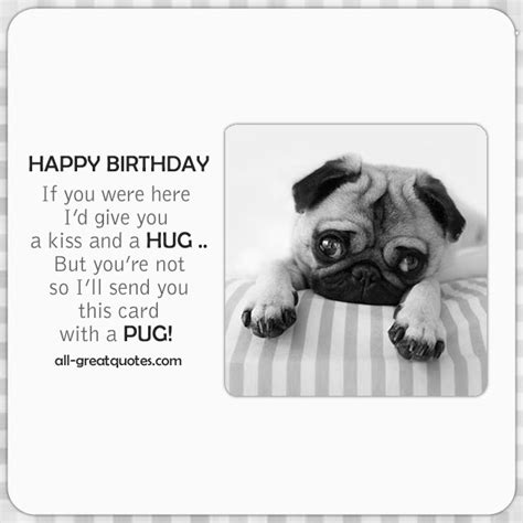 pugs and kisses a wish novel books happy birthday free card with pug for