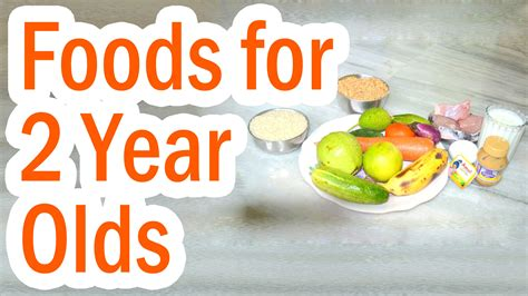 foods for list of healthy foods for 2 year olds healthy food ideas