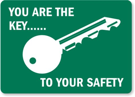 You Are The Key To Your Safety price