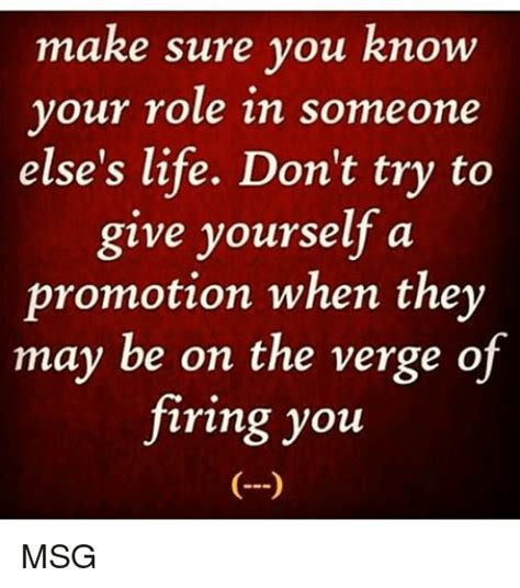 Be On The Verge Of by Make Sure You Your In Someone Else S Don T