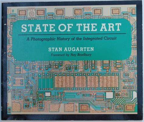 integrated circuit history read state of the a photographic history of the integrated circuit by stan