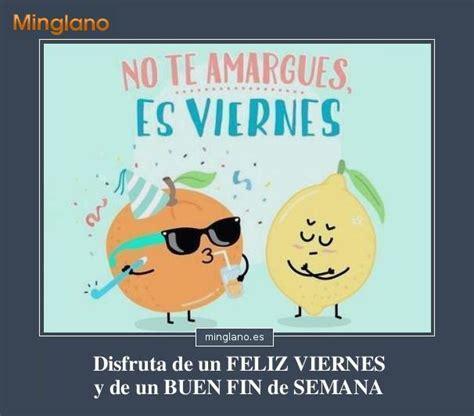 imagenes de feliz viernes y fin de semana chistosas tarjeta de feliz fin de semana con frase quotes