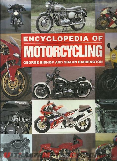 ultimate motorcycle encyclopedia books the encyclopedia of the motorcycle books to