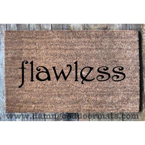 Doormat Meaning flawless doormat damn doormats