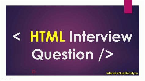 html5 tutorial interview questions html web developer interview questions